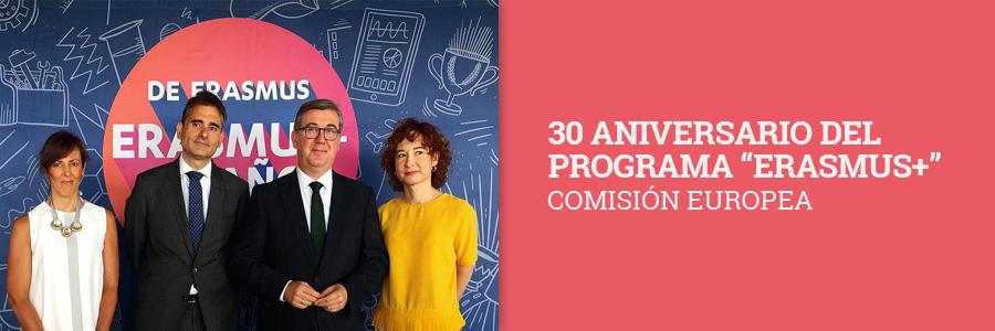 """30 ANIVERSARIO DEL PROGRAMA """"ERASMUS+"""" COMISIÓN EUROPEA"""